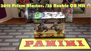 2018 Prizm Blaster /25 Rookie QB Pull. Plus Huge Mailday!!