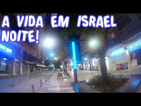 A Vida Em Israel - Como é Andar A Noite Em Israel (segurança)