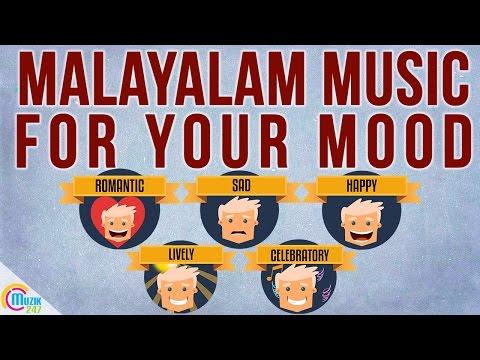 Malayalam songs MOODS Playlist    Romantic Songs, Dance Songs, Sad Songs, Happy Songs