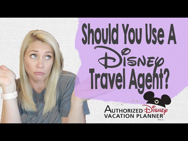 SHOULD YOU USE A DISNEY TRAVEL AGENT? | When to Hire a Disney Vacation Planner