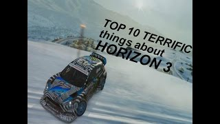 TOP 10 Terrific things about Forza Horizon 3!