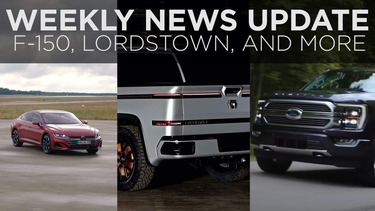 News Roundup | Ford F-150, Lordstown Endurance, Volkswagen Arteon and more | Driving.ca - Driving.ca