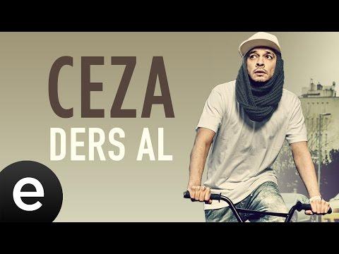 Ceza - Ders Al - Official Audio #dersal #ceza - Esen Müzik