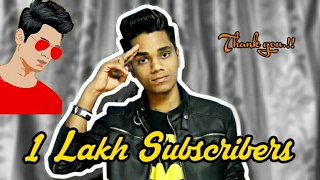1 Lakh Subscribers Special.!!!