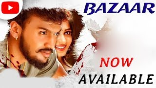 Bazaar (2019) New Released Full South Hindi Dubbed Movie Available On YouTube