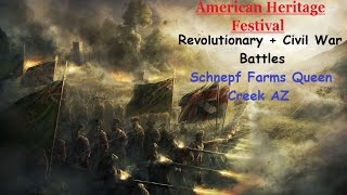 American Heritage Fest-Revolutionary & Civil War Battles at Queen Creek AZ