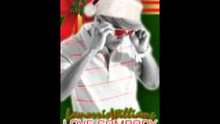 Love Somebody This Christmas - Lamorris Williams  *** www.lamorriswilliams.net ***