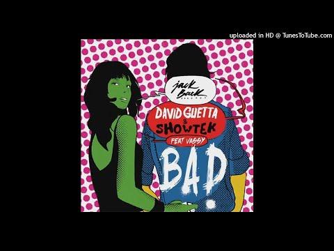 Download David Guetta & Showtek - Bad ft.Vassy