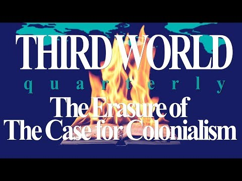 3KS Episode 17 Third World Quarterly: The Erasure of The Case for Colonialism