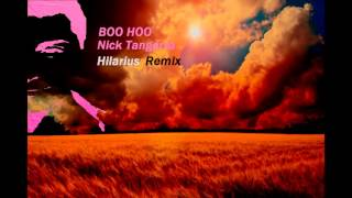 Nick Tangorra - Boo Hoo (Hilarius remix)