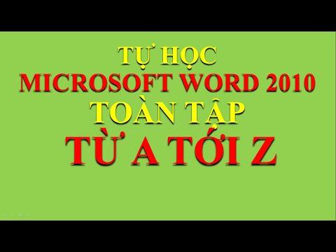Tự học Word 2010 toàn tập từ A-Z