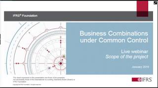 Business Combinations under Common Control—Scope of the project