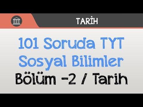 101 Soruda TYT Sosyal Bilimler -2 / Tarih