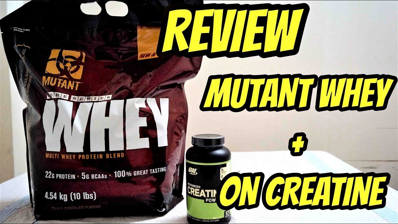 Review Mutant Whey Protein Tripple Chocolate On Creatine Youtube Mass 15 Lb