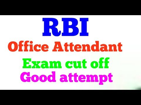 Reserve Bank of India office Attendant Exam cut off or good attempt