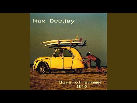 Boys of Summer 2k10 (Houze Bandits Versus Max Mafia Remix)