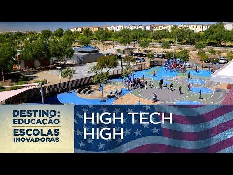 High Tech High (EUA)   Destino: Educação - Escolas Inovadoras