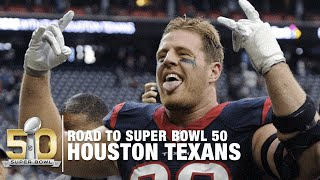 2015 Houston Texans | Road to Super Bowl 50 | NFL