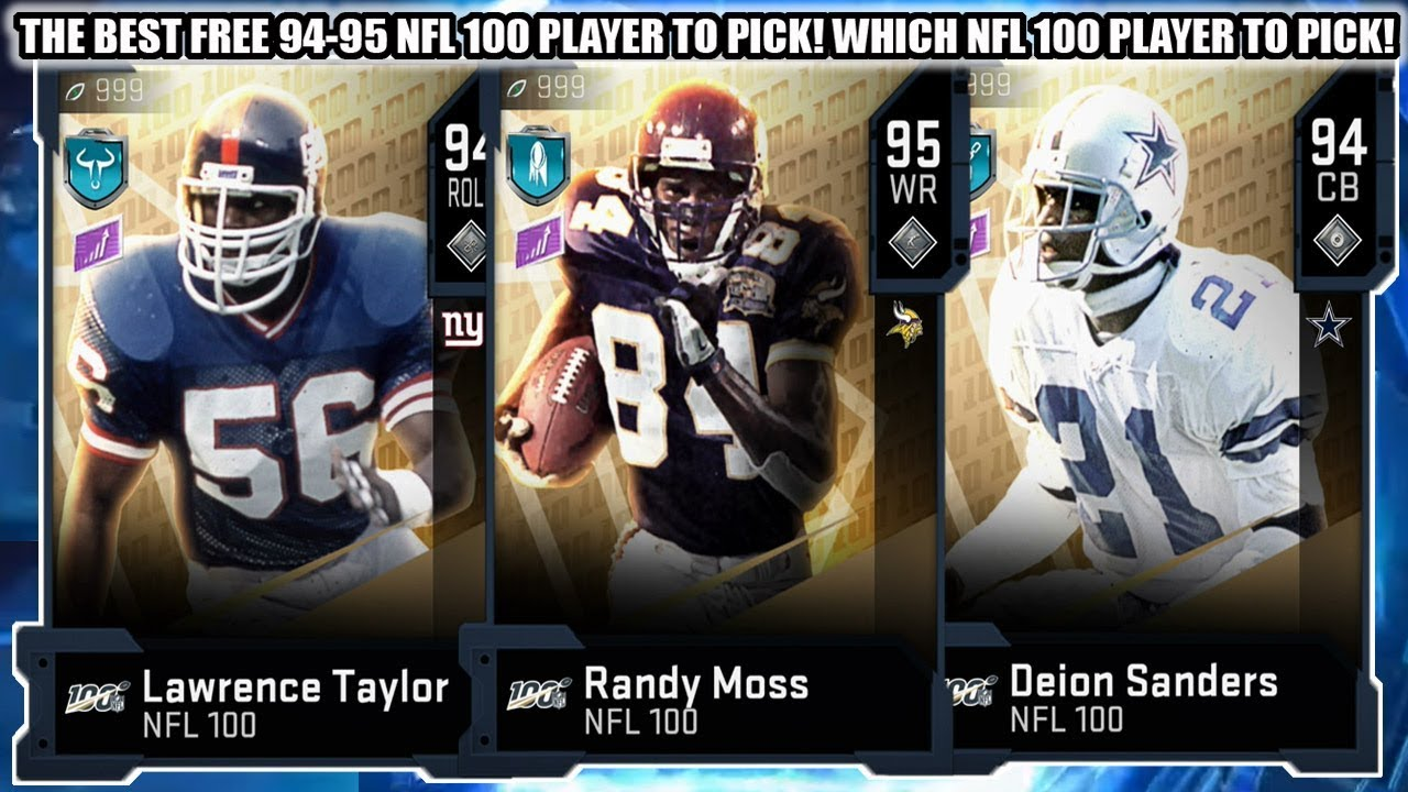 The Best Free 94 95 Nfl 100 Player To Pick Which Nfl 100 Player To Pick Madden 20 Ultimate Team Youtube