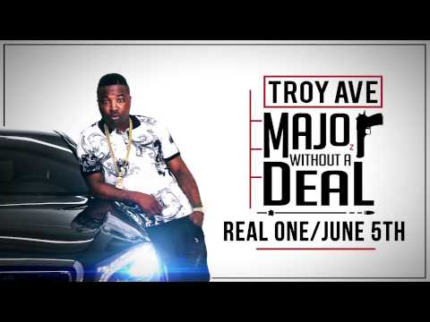 Troy Ave - Real One / June 5th (Audio)