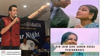 Rim Jhim Gire Sawan vocal performance JSMV