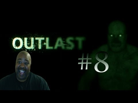 Scared Black Man Plays  OUTLAST 8]The Roof...