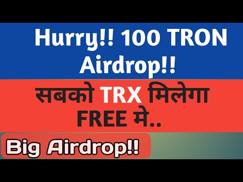 Hurry Join Now and Get 100 Tron (TRX) Free