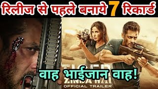 Tiger Zinda Hai trailer made 7 Big records | Salman Khan | Katrina kaif | Ali Abbas Zafar