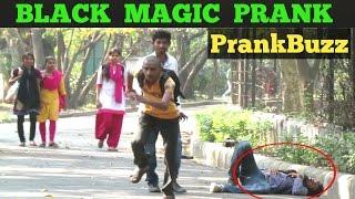 Best Black Magic Prank - PrankBuzz    Pranks In India 2017