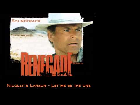 Renegade Soundtrack ( Let me be the one )