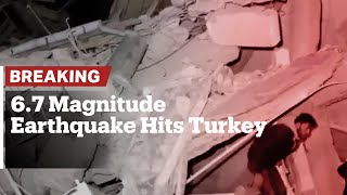 Breaking: Deadly Magnitude 6.7 Earthquake Strikes Eastern Turkey