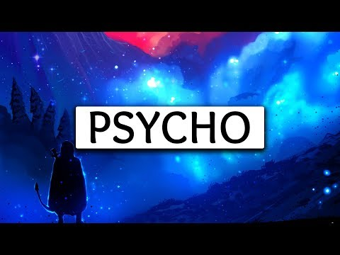 Post Malone ‒ Psycho (Lyrics) 🎤 ft....