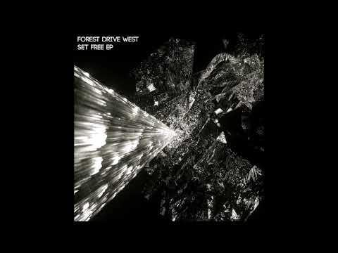Forest Drive West - Nothing Else - Set Free EP - [RUPLDN015] - 2018