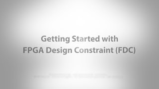 Getting started with FPGA Design Constraint (FDC)