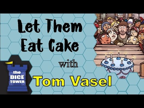 Let Them Eat Cake Review - with Tom Vasel
