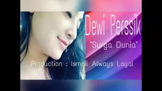 Dewi Perssik - Surga Dunia (Official Lyric Video)