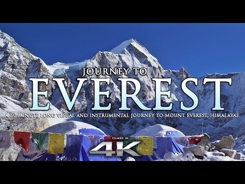 JOURNEY TO EVEREST | 4K Himalayas Nature Relaxation™ Experie