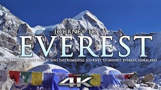 JOURNEY TO EVEREST | 4K Himalayas Nature Relaxation™ Experience w/ Instrumental Music