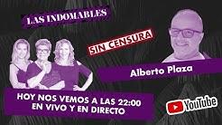 Patricia Maldonado y Las Indomables - INVITADO ALBERTO PLAZA