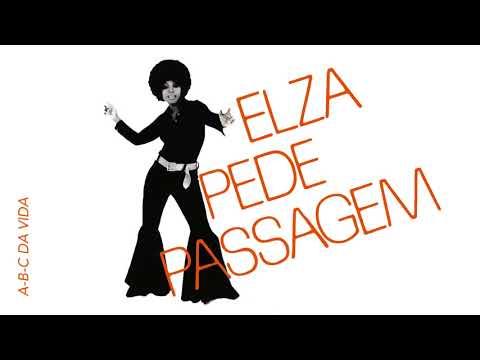 Elza Soares - Elza Pede Passagem - 1972 (Álbum Completo)