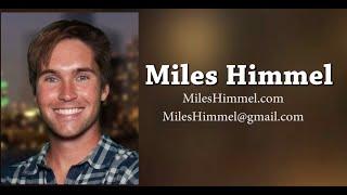 Miles Himmel Reel