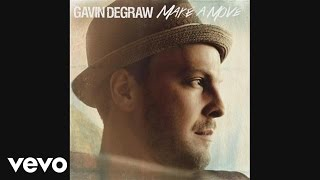 Gavin DeGraw - Make a Move (Audio)