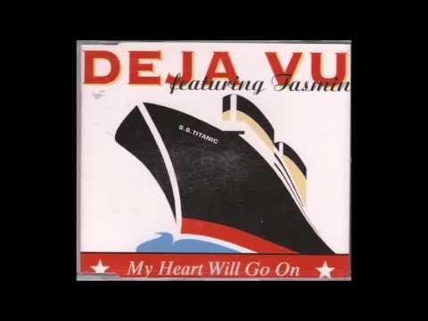 Deja Vu feat. Tasmin - My heart will go on (Definitive mix)