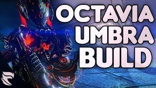 Warframe: Octavia Umbral Build