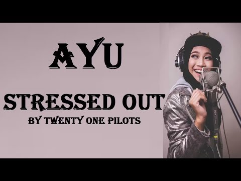 Twenty One Pilots - Stressed Out - Lyrics ( Cover )