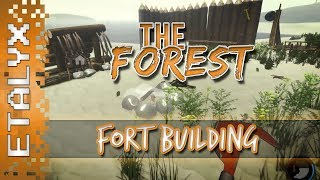 The Forest - Building A Fort!