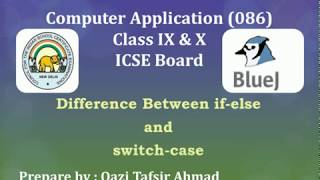 #TBC026 Difference between if-else and switch case (Class 9 & 100 Computer Appilication ICSE Board)