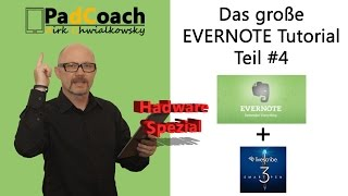 Evernote das große Tutorial Teil #4: Livescribe 3 in Evernote