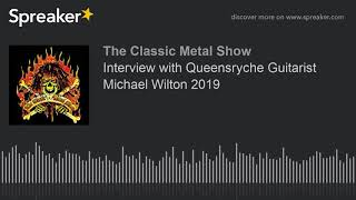 Interview with Queensryche Guitarist Michael Wilton 2019