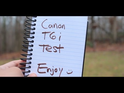 Canon EOS Rebel T6i/T6s (750D/760D) DSLR Video Test | Cinema Style Nature